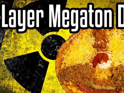11-Layer Megaton Dip - Shart Week Day 3 - Epic Meal Time