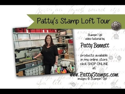 Craft Room Tour - Patty Bennett Stampin Up Demonstrator