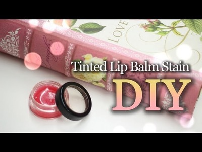 DIY Minty Tinted Lip Balm Stain