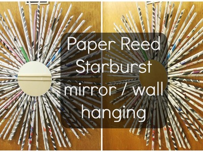 DIY: Paper Reed Starburst ♡ {Wreath.Wall hanging} ♡ Jessica Joaquin