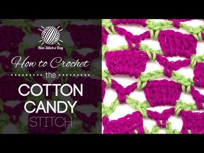 How to Crochet the Cotton Candy Stitch