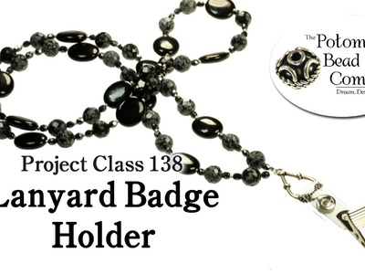 How to Make a Beaded Lanyard Badge Holder