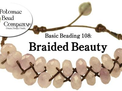 """Make a """"Braided Beauty"""" Bracelet"""