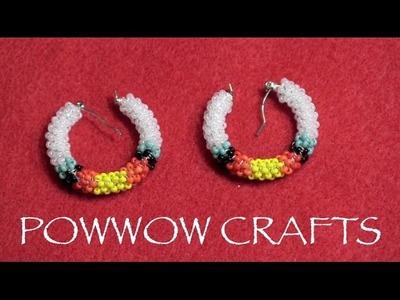 Peyote Stitch - Beaded Hoop Earrings, POWWOW CRAFTS SERIES