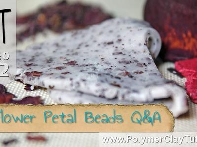 Polymer Clay Flower Petal Beads Q&A