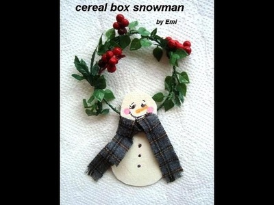CEREAL BOX SNOWMAN, Christmas ornament, recycle, reuse