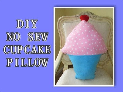 DIY Easy NO SEW Cupcake Pillow!