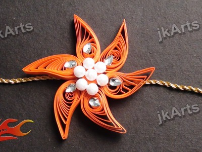 DIY How to make Paper Quilling Rakhi for Raksha Bandhan JK Arts 355