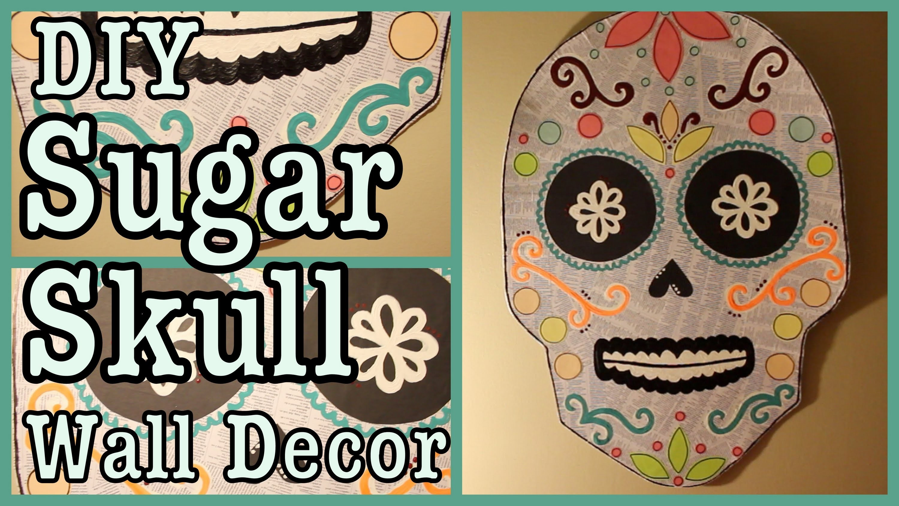 DIY: Sugar Skull Wall Decor