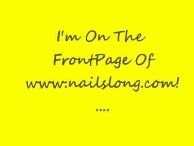 Great News! I'm On The FrontPage Of NailsLong Website! Come See My Long Natural Nails!