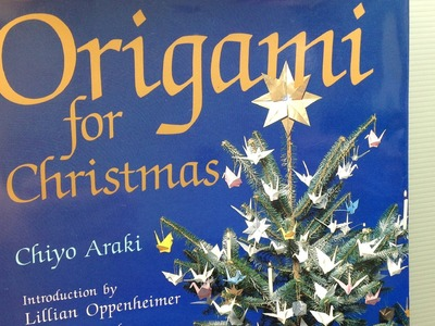 Origami for Christmas by Chiyo Araki REVIEW