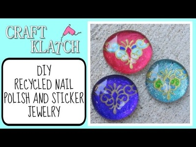 Recycled Nail Polish and Sticker Jewelry Craft Klatch Jewelry Series
