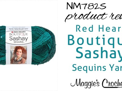 Red Heart Boutique Sashay Sequin Yarn Review by Maggie Weldon