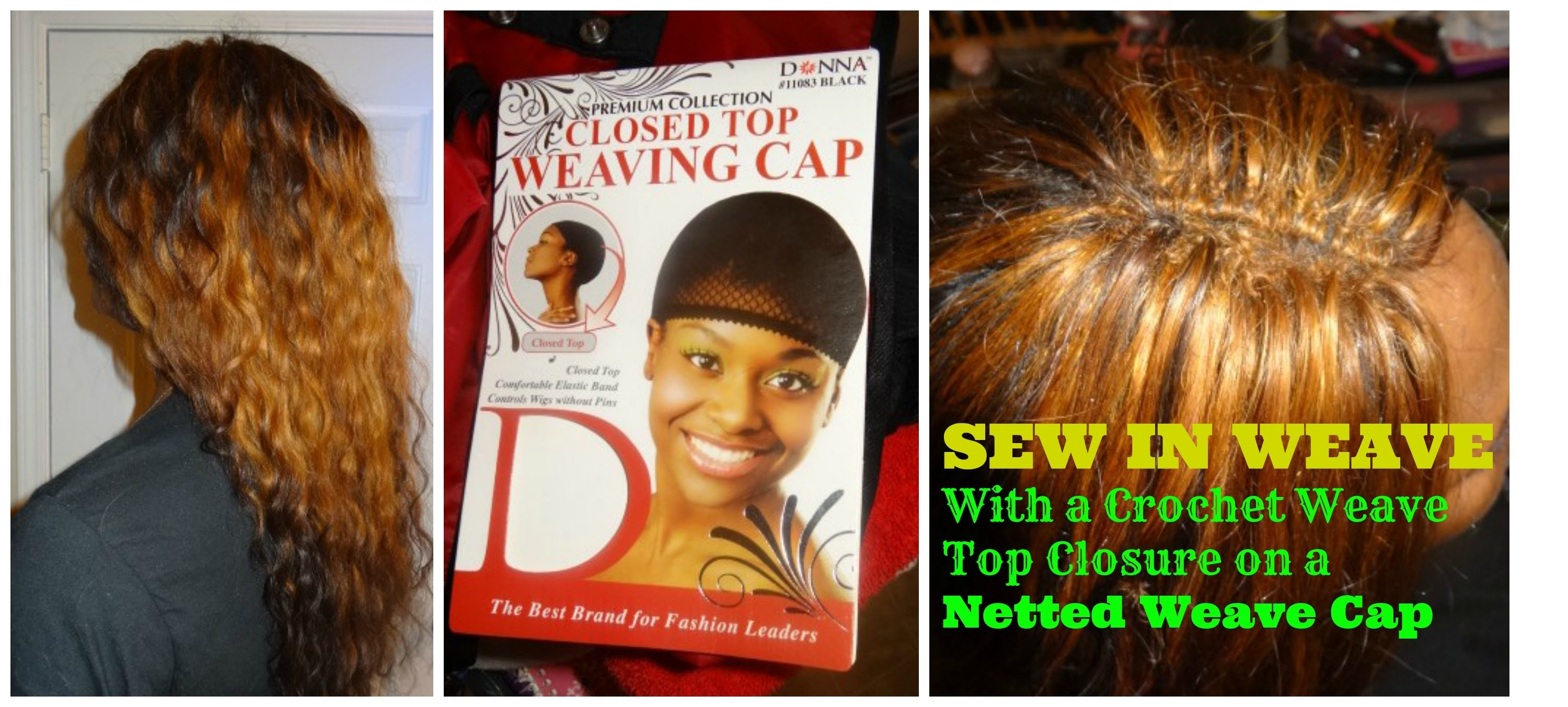 Sew In Weave w. Crochet Top Closure on a Netted Cap