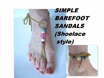 SIMPLE BAREFOOT SANDALS (shoelace) or ANKLE BRACELET