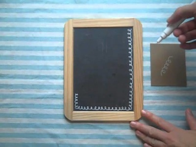 5 Minute DIY: Decorate your Chalkboard Frame