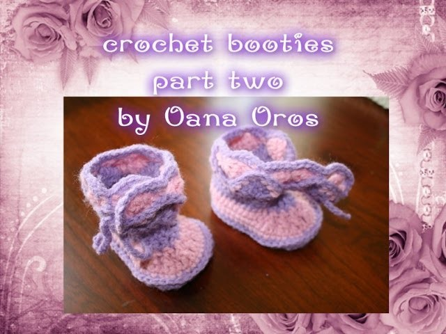Crochet booties for baby part two