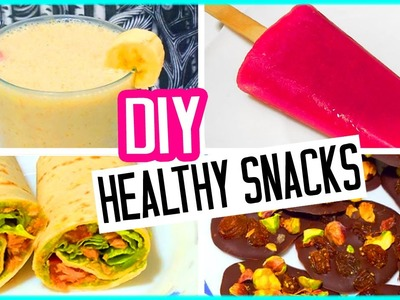 DIY summer healthy snacks + healthy tips! Quick and easy!