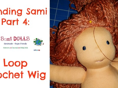 How to make a Loop Crochet Doll Wig Waldorf Doll. Cloth Doll
