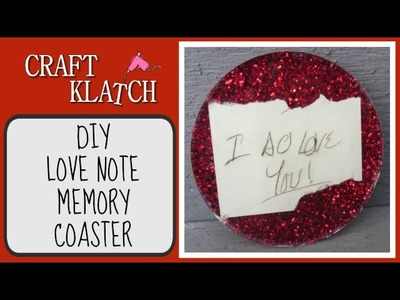 Love Note Memory Coaster - Another Coaster Friday Craft Klatch
