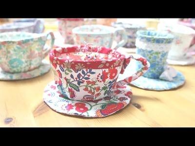 Sewing + DIY Liberty Tea Cup