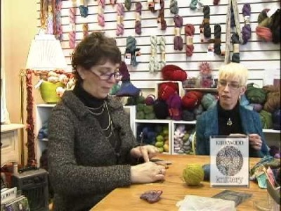 Sit & Knit with Kirkwood Knittery Segment 1
