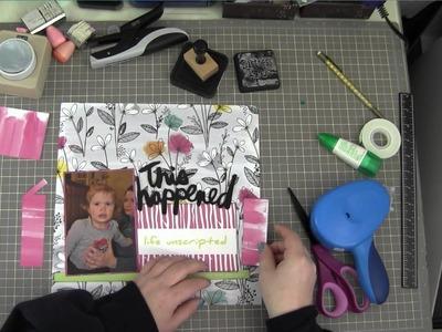 The Clique Kit Club, April 2014, Scrapbook Process Video, This Happened