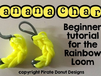 Banana Charm Rainbow Loom SUPER EASY Beginner