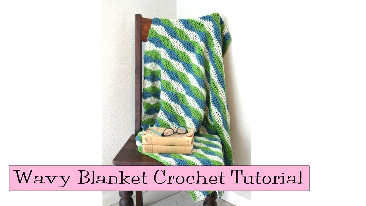 Crochet for Knitters - Wavy Blanket Tutorial