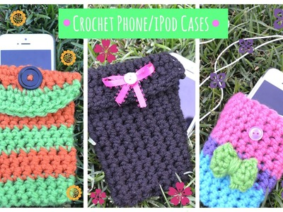 Crochet Phone.iPod Cases: 3 Different Ways & Styles!