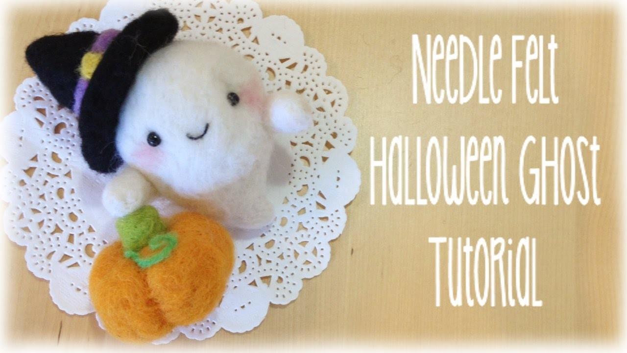 DIY Halloween Ghost Pumpkin Witch Needle Felt Tutorial Costume