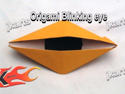 DIY How to make Blinking eye | Origami - JK Arts 087