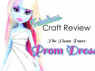 Fabulous Craft Review: Tissue Paper Prom Dress