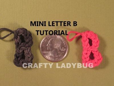 Rainbow Loom MINI LETTER B CHARM How to Make Tutorial by Crafty Ladybug