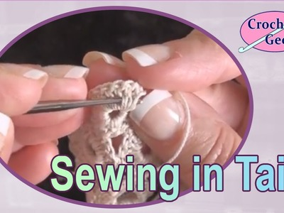 Sewing in Tails - Crochet Geek Stitch Tips