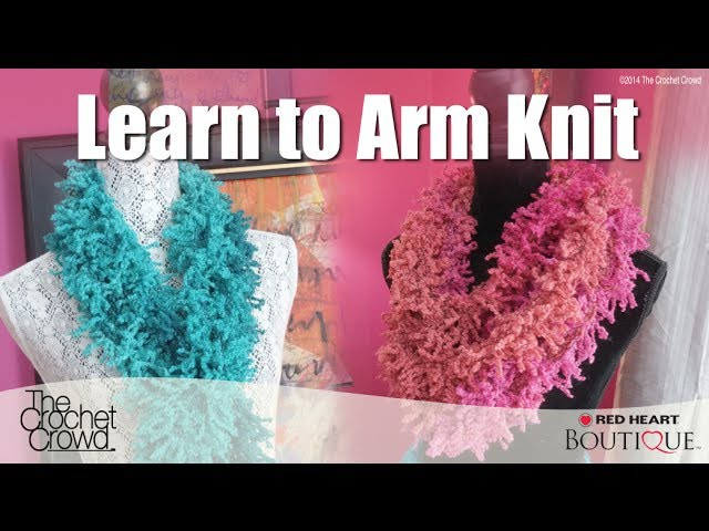 5 Minute Arm Knitting Scarf Tutorial