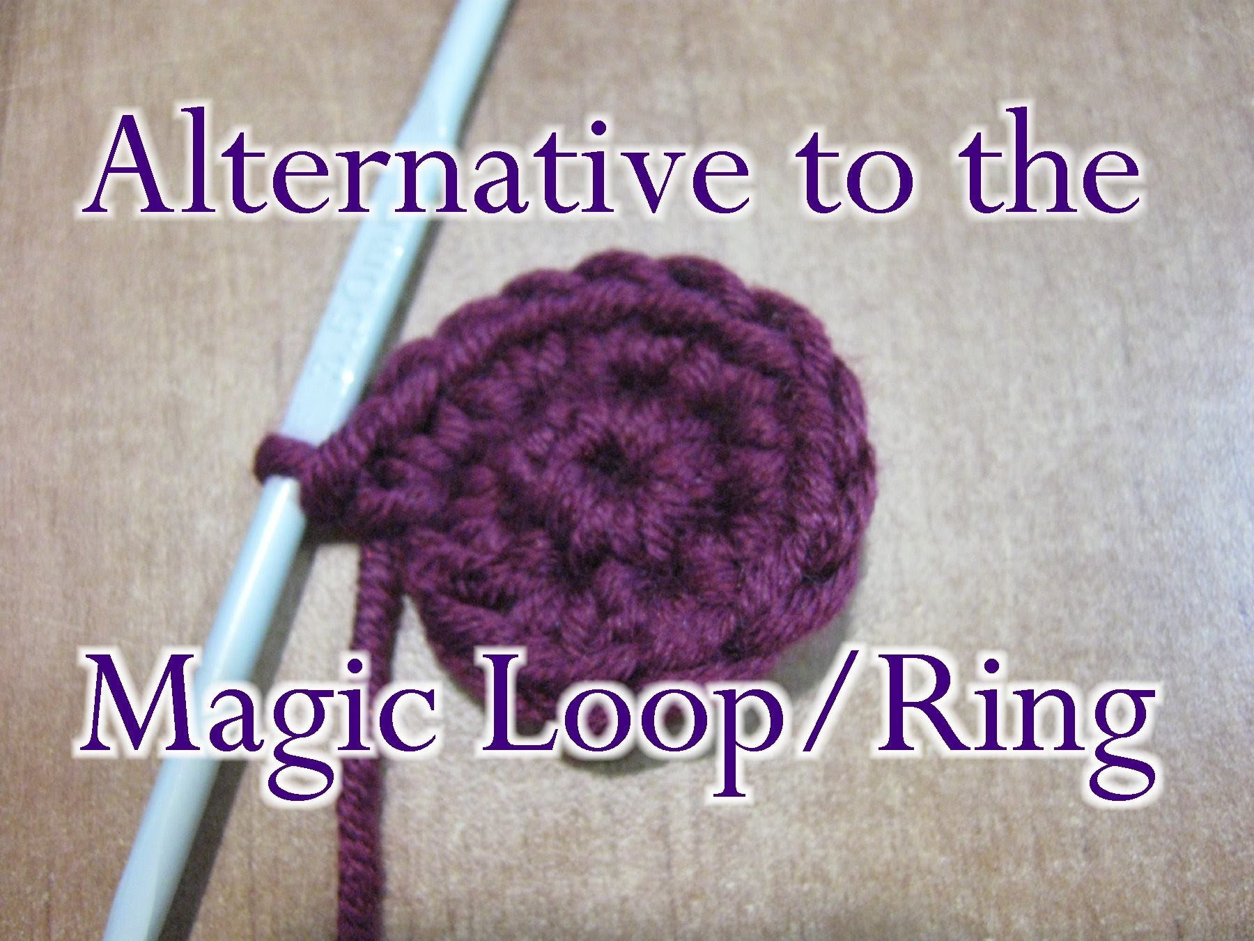 Chain Two 2 Method - Crochet Stitch - Alternative to the Magic Loop. Ring