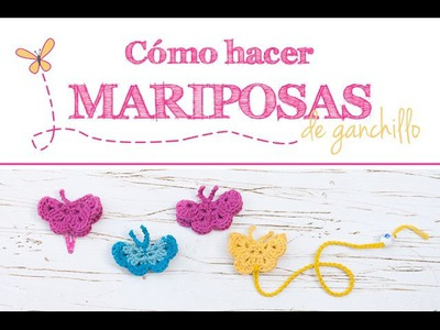 Cómo hacer mariposas de ganchillo | How to make crochet butterflies