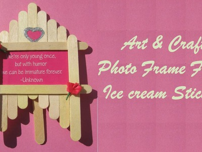 Craft Ideas - Make Photo Frame From Ice cream Sticks - Easy Art & Craft