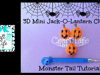 Craft Life 3D Mini Jack-O-Lantern Charm Tutorial on a Rainbow Loom Monster Tail ~ Halloween
