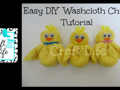 Craft Life Easy DIY Washcloth Chick Tutorial for Easter & Spring