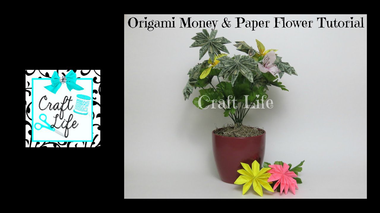 Craft Life ~ Origami ~ Money & Paper Flower Bouquet Tutorial