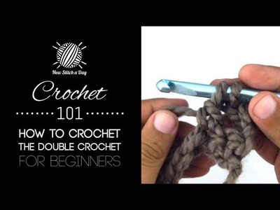 Crochet 101: How to Crochet the Double Crochet for Beginners
