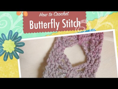 Crochet Butterfly Stitch Scarf Tutorial