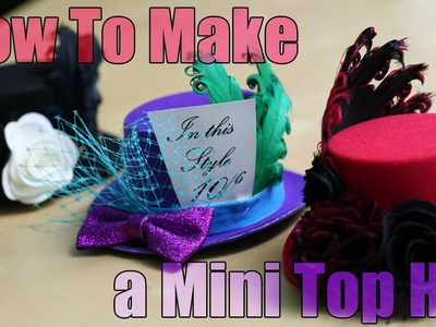 DiY Fashion - Mini Top Hat Tutorial