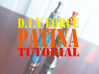 DIY Force Patina Tutorial