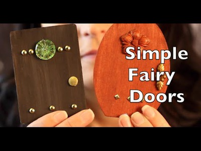 DIY How To Make A Fairy Door | Craft Idea Tutorial