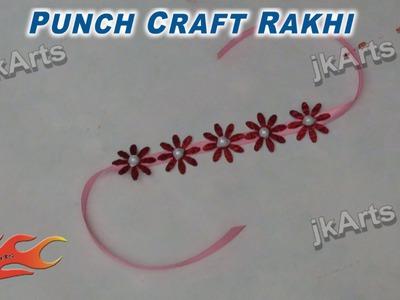 DIY Punch Craft Rakhi Making for Raksha Bandhan - JK Arts 286
