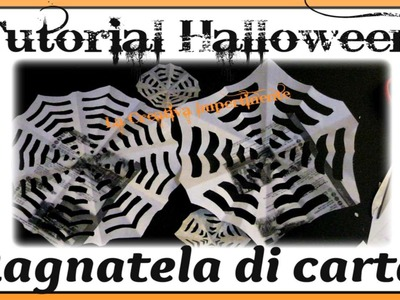 DIY: Tutorial Halloween - realizzare una ragnatela di carta  ( Spider Web )