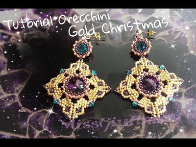 DIY Tutorial orecchini Gold Christmas